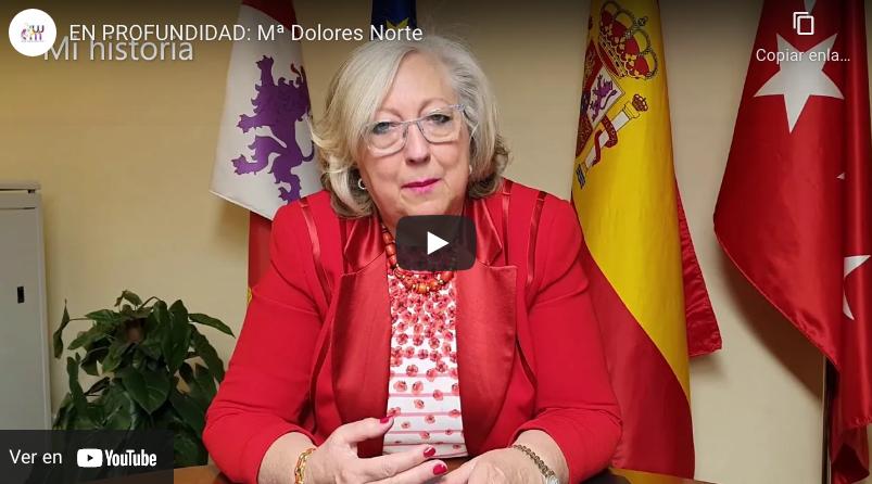 En profundidad con: Mª Dolores Norte