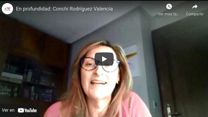 En profuniddad con: Conchi Rodríguez Valencia